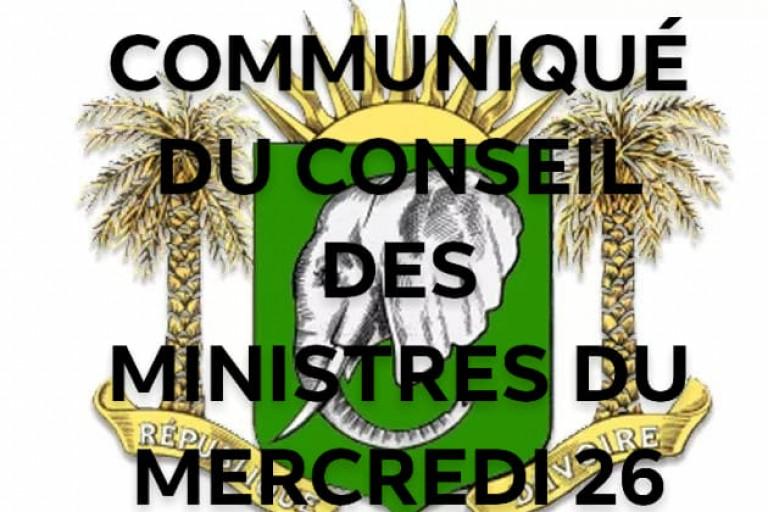 Le communiqué du Conseil des ministres du mercredi 26 juin 2019